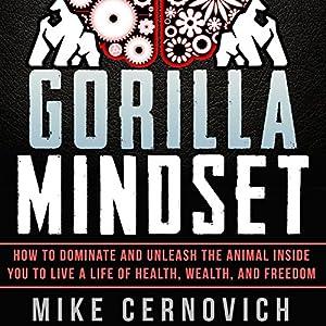 Gorilla Mindset Hörbuch