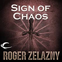 Sign of Chaos: The Chronicles of Amber, Book 8 Audiobook by Roger Zelazny Narrated by Wil Wheaton