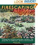 Firescaping: Creating fire-resistant...