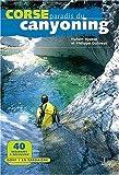Hubert Ayasse Corse, paradis du canyoning