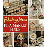 Fabulous Ideas for Flea Market Findspar Leisure Arts