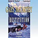 Restitution Audiobook by Gary McCarthy Narrated by Gene Engene