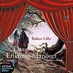 Das Erlkönig-Manöver | Robert Löhr