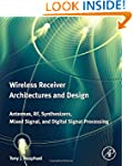 Wireless Receiver Architectures and D...