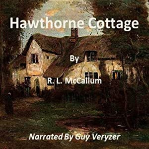 Hawthorne Cottage | [R. L. McCallum]