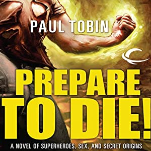 Prepare to Die! | [Paul Tobin]