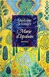 echange, troc Ghislaine Schoeller - Marie d'Ispahan