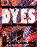 Dyes (Material World (Twenty First Century Books))