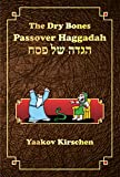 img - for The Dry Bones Passover Haggadah book / textbook / text book
