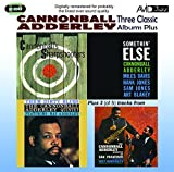 Cannonball Adderley Three Classic Albums Plus (Somethin' Else / Cannonball's Sharpshooters / Them Dirty Blues)