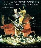Japanese Sword: Soul Of The Samurai (Far Eastern Series / Victoria and Albert Museum)