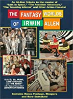 The Fantasy Worlds Of Irwin Allen from Image Entertainment