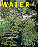 Water Gardening for the Mid-Atlantic and New England