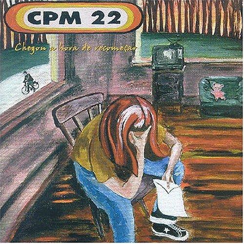 CPM 22 - Chegou a Hora de Recome??ar - Zortam Music