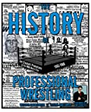 img - for The History of Professional Wrestling: Jim Crockett Promotions & the NWA World Title 1983-1988 book / textbook / text book
