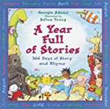 A Year Full of Stories: 366 Days of Story and Rhyme