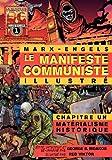 echange, troc Karl Marx, Friedrich Engels - Le manifeste communiste (illustré), Chapitre un: Matérialisme historique