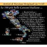Italia : le 100 & Piu' Belle Canzoni Italiane
