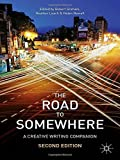 img - for The Road to Somewhere: A Creative Writing Companion by Dr Robert Graham (2013-12-13) book / textbook / text book