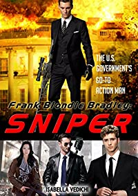 Action :frank Blondie Bradley:sniper by Isabella Vedichi ebook deal