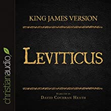 Holy Bible in Audio - King James Version: Leviticus (       UNABRIDGED) by  King James Version Narrated by David Cochran Heath