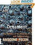 Ornament: The Politics of Architectur...