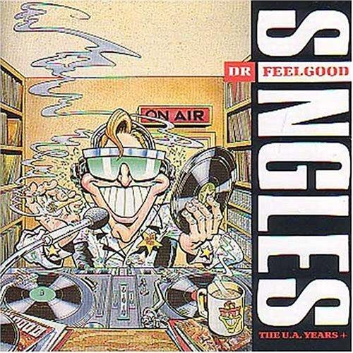 Dr. Feelgood - Singles: The UA Years+ - Zortam Music