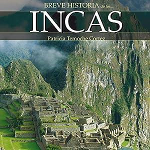 Breve historia de los incas Audiobook