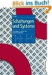 Schaltungen und Systeme: Grundlagen,...
