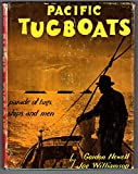 img - for Pacific Tugboats book / textbook / text book