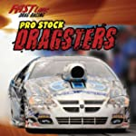 Pro Stock Dragsters (Fast Lane: Drag...