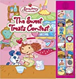 The Strawberry Shortcake Sweet Treats Contest: Deluxe Sound Storybook