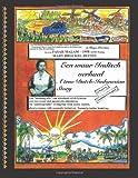 img - for Een waar Indisch verhaal/A true Dutch-Indonesian Story book / textbook / text book