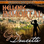 Hellenic Immortal: The Immortal Series, Book 2 | Gene Doucette