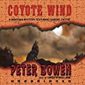 Coyote Wind Audiobook by Peter Bowen Narrated by Christopher Lane