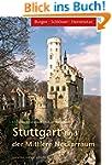 Stuttgart und der Mittlere Neckarraum...