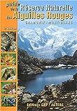 echange, troc Gap (éditions) - Guide de la Réserve Naturelle des Aiguilles Rouges. : Découverte des mille et un secrets de la nature dans la région de Cham