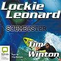 Lockie Leonard: Scumbuster Audiobook by Tim Winton Narrated by Stig Wemyss
