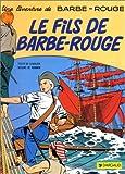 Barbe-Rouge, tome 2 : Le Fils de Barbe-Rouge