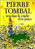 """Afficher """"Pierre Tombal n° 8 Trou dans la couche d'os jaunes"""""""