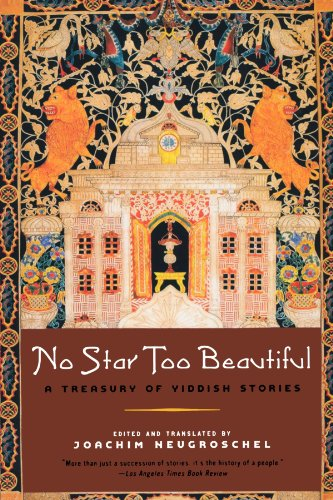 No Star Too Beautiful: A Treasury of Yiddish Stories
