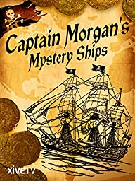 Captain Morgan\'s Mystery Ships