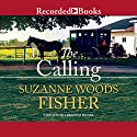 The Calling: The Inn at Eagle Hill, Book 2 (       UNABRIDGED) by Suzanne Woods Fisher Narrated by Christina Moore