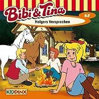 Holgers Versprechen (Bibi und Tina 62) Hörbuch