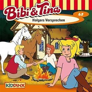 Holgers Versprechen (Bibi und Tina 62) Hörspiel