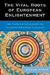 The Vital Roots of European Enlighten...