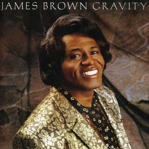 James Brown - Gravity (Bonus Tracks)