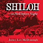 Shiloh: In Hell before Night | James Lee Mcdonough