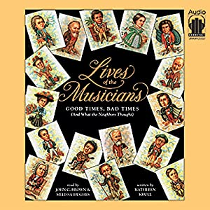Lives of the Musicians Audiobook