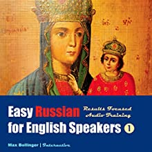 Results Focused Audio Training: Learn to Meet, Greet, Do Business in Russian; Make Friends, Dates and Discover the Mysterious Russian Soul  by Max Bollinger Narrated by Max Bollinger